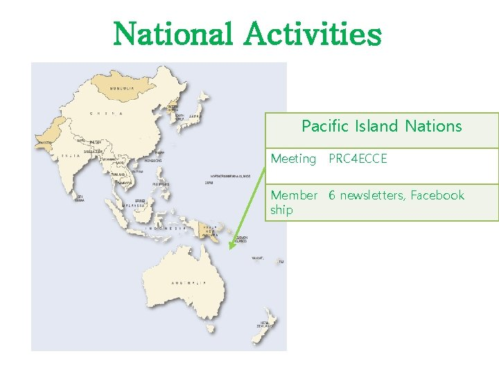 National Activities Pacific Island Nations Meeting PRC 4 ECCE Member 6 newsletters, Facebook ship