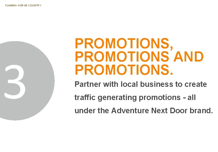FLAMING GORGE COUNTRY 3 PROMOTIONS, PROMOTIONS AND PROMOTIONS. Partner with local business to create