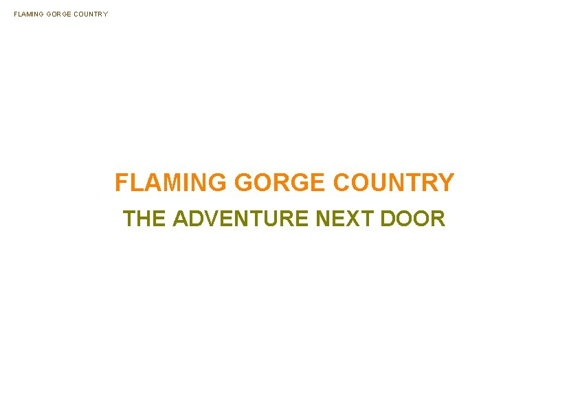 FLAMING GORGE COUNTRY THE ADVENTURE NEXT DOOR