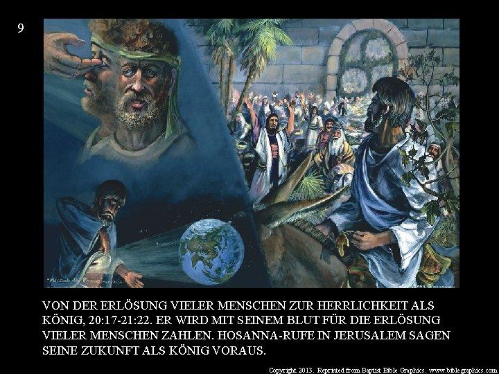 9 VON DER ERLÖSUNG VIELER MENSCHEN ZUR HERRLICHKEIT ALS KÖNIG, 20: 17 -21: 22.