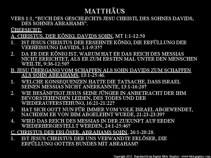 """MATTHÄUS VERS 1: 1, """"BUCH DES GESCHLECHTS JESU CHRISTI, DES SOHNES DAVIDS, DES SOHNES"""