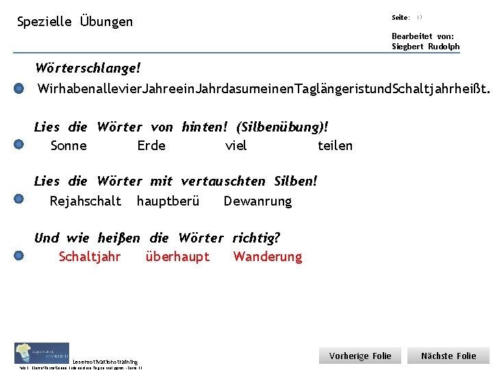 Übungsart: Spezielle Titel: Quelle: Übungen Seite: 13 Bearbeitet von: Siegbert Rudolph Wörterschlange! Wirhabenallevier. Jahreein.