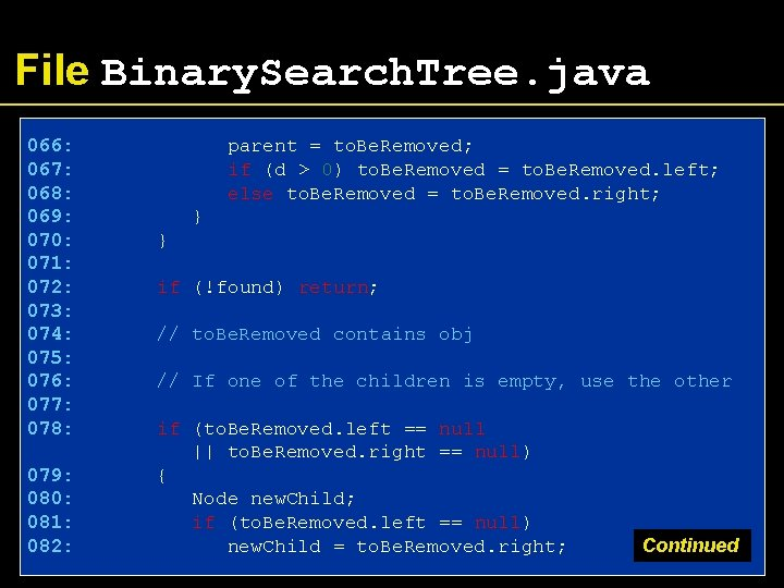 File Binary. Search. Tree. java 066: 067: 068: 069: 070: 071: 072: 073: 074: