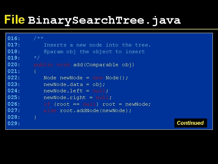 File Binary. Search. Tree. java 016: 017: 018: 019: 020: 021: 022: 023: 024:
