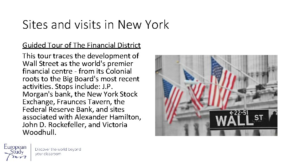 Sites and visits in New York Guided Tour of The Financial District This tour