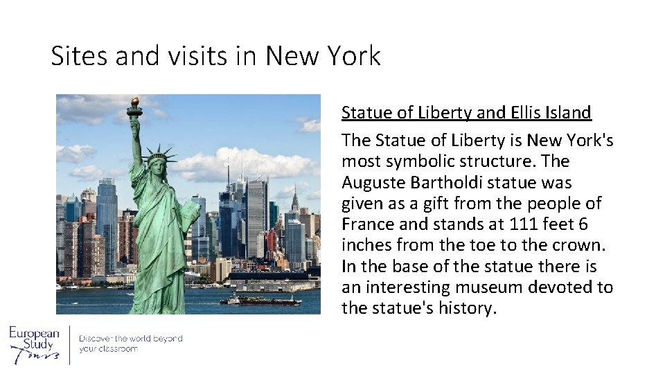 Sites and visits in New York Statue of Liberty and Ellis Island The Statue