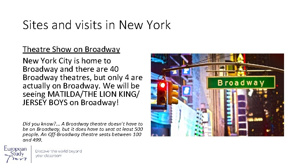 Sites and visits in New York Theatre Show on Broadway New York City is