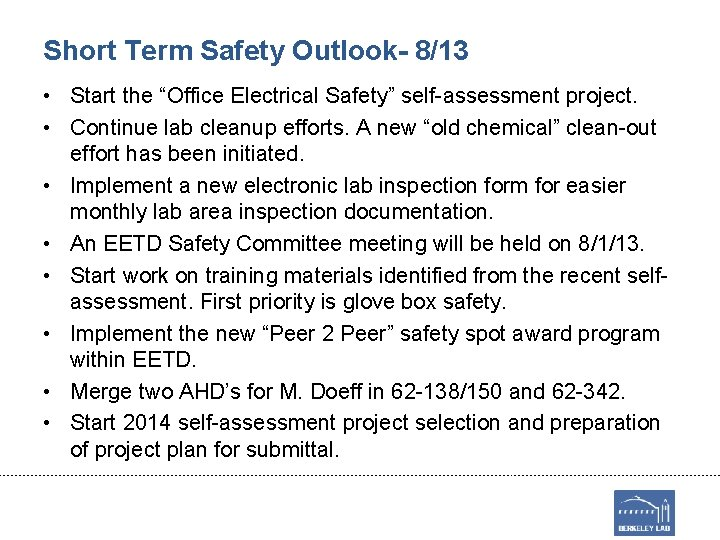 """Short Term Safety Outlook- 8/13 • Start the """"Office Electrical Safety"""" self-assessment project. •"""