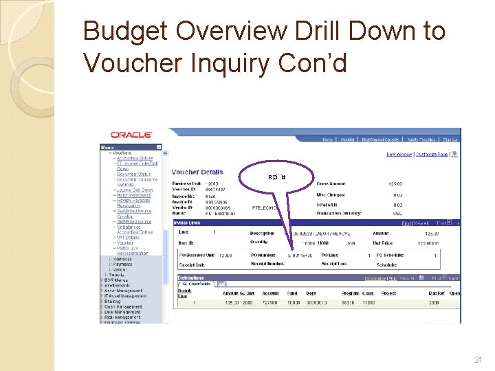 Budget Overview Drill Down to Voucher Inquiry Con'd PO # 21