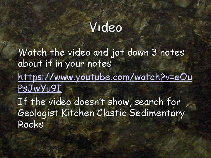 Video Watch the video and jot down 3 notes about it in your notes