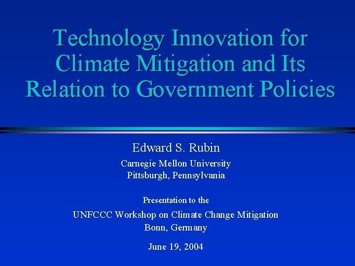 Technological Innovation For Climate Change Mitigation