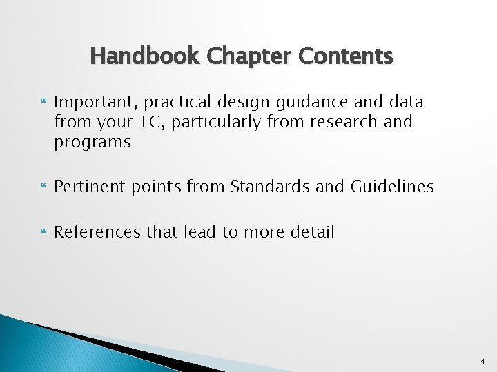 Handbook Chapter Contents Important, practical design guidance and data from your TC, particularly from