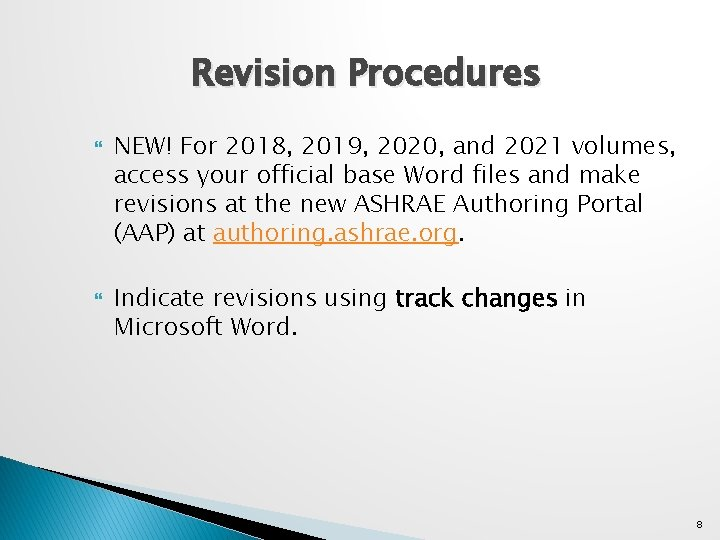 Revision Procedures NEW! For 2018, 2019, 2020, and 2021 volumes, access your official base