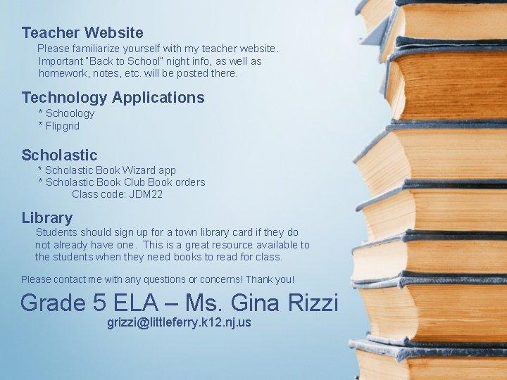 "Teacher Website Please familiarize yourself with my teacher website. Important ""Back to School"" night"