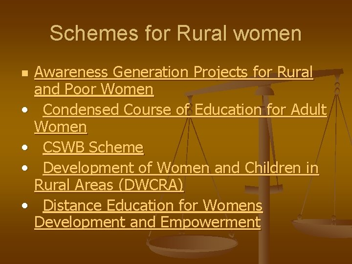Schemes for Rural women Awareness Generation Projects for Rural and Poor Women • Condensed