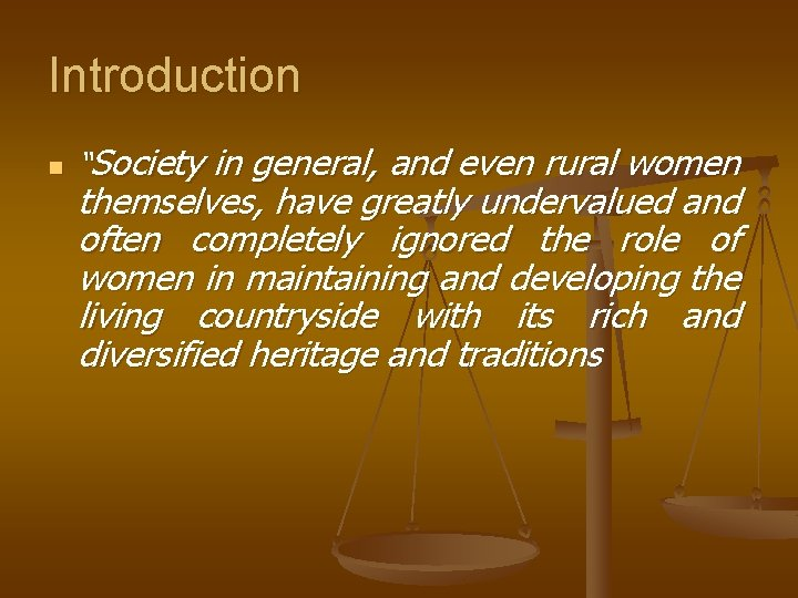 """Introduction n """"Society in general, and even rural women themselves, have greatly undervalued and"""