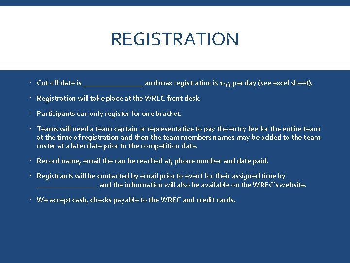 REGISTRATION Cut off date is ________ and max registration is 144 per day (see