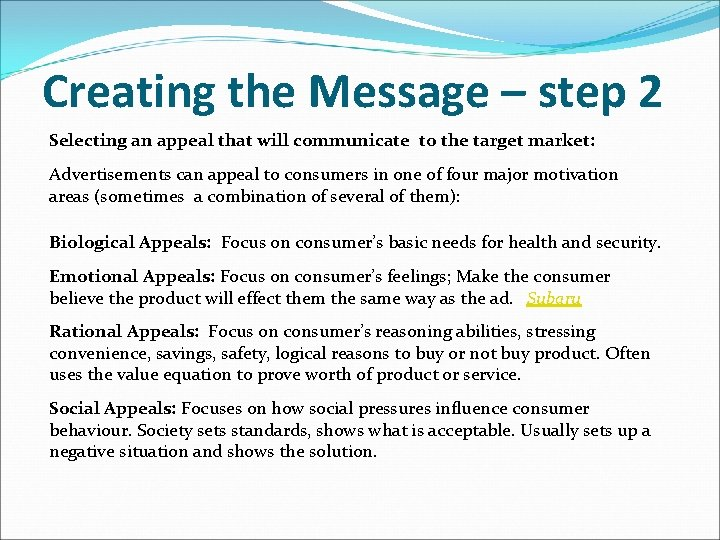 Creating the Message – step 2 Selecting an appeal that will communicate to the