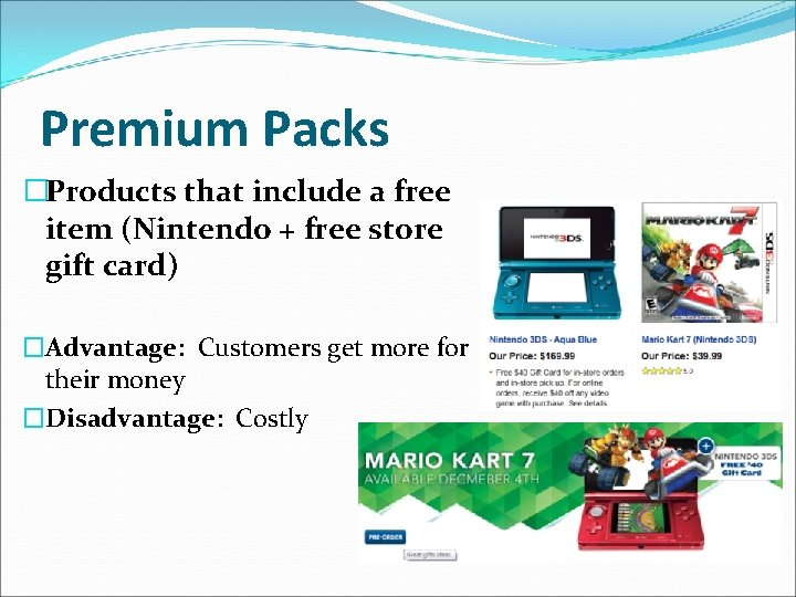 Premium Packs �Products that include a free item (Nintendo + free store gift card)
