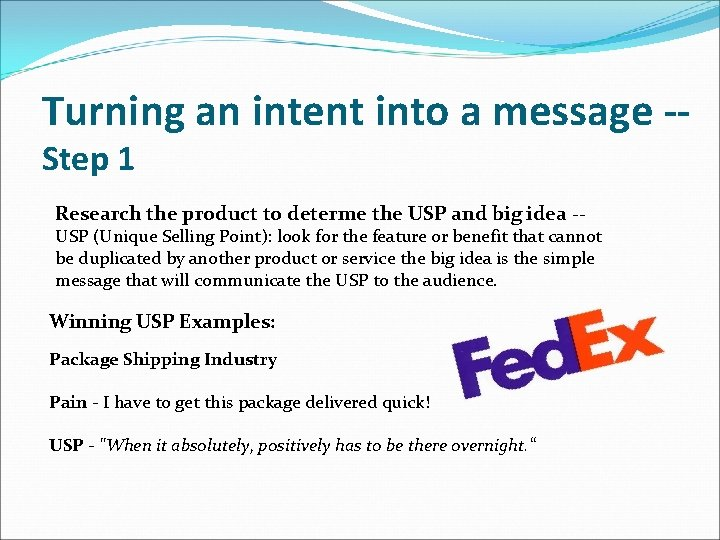 Turning an intent into a message -Step 1 Research the product to determe the