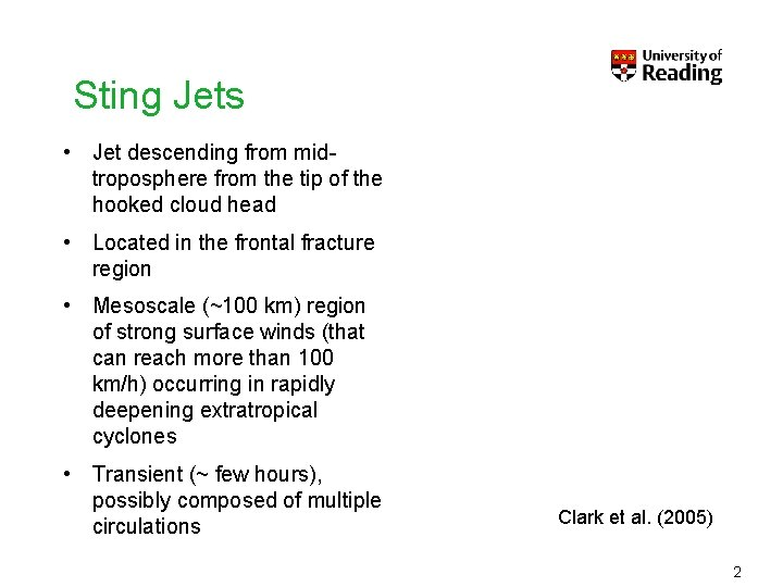 Sting Jets • Jet descending from midtroposphere from the tip of the hooked cloud