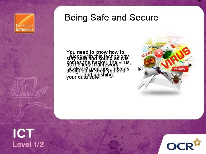 Being Safe and Secure You need to know how to Along with technology stay
