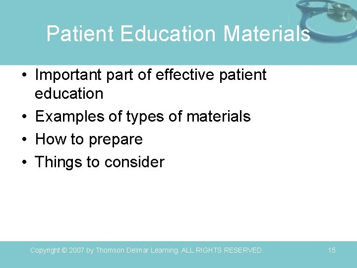 Patient Education Materials • Important part of effective patient education • Examples of types