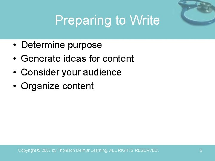 Preparing to Write • • Determine purpose Generate ideas for content Consider your audience