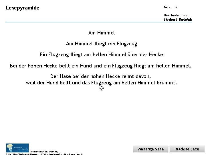 Lesepyramide Übungsart: Seite: 11 Bearbeitet von: Siegbert Rudolph Am Himmel fliegt ein Flugzeug Ein