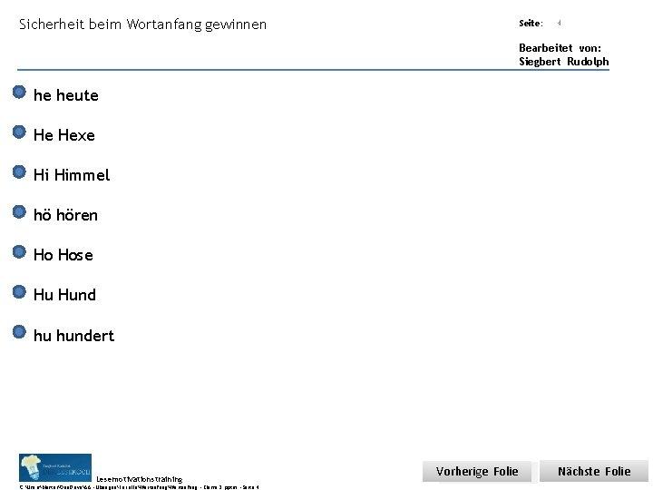 Sicherheit beim Wortanfang gewinnen Übungsart: Seite: Titel: Quelle: 4 Bearbeitet von: Siegbert Rudolph he