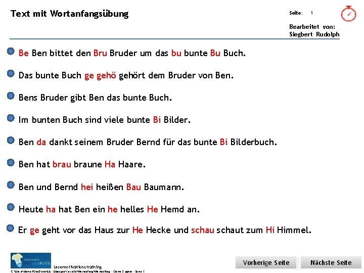 Text mit Wortanfangsübung Übungsart: Seite: 5 Bearbeitet von: Siegbert Rudolph Be Ben bittet den