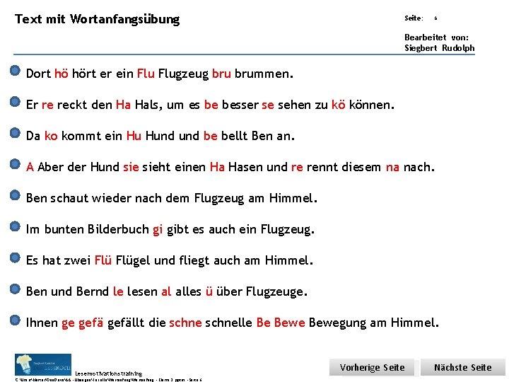Text mit Wortanfangsübung Übungsart: Seite: 6 Bearbeitet von: Siegbert Rudolph Dort hö hört er