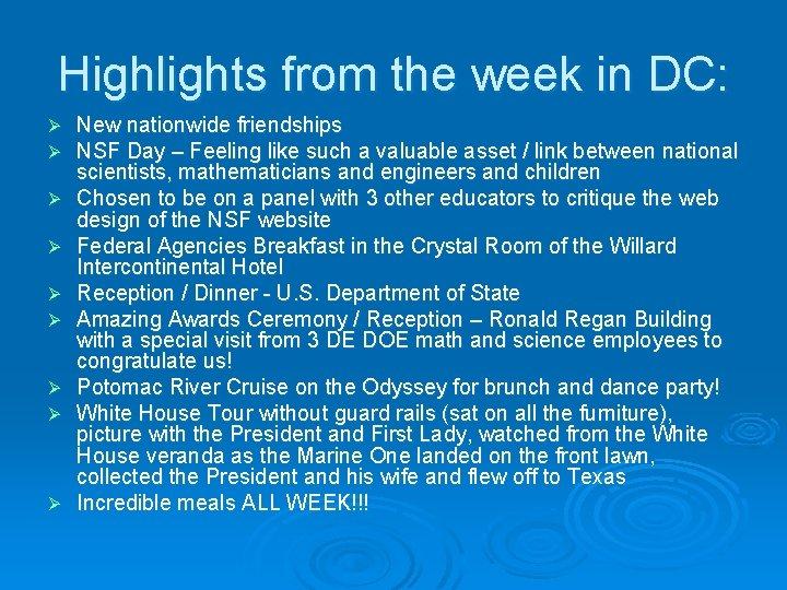 Highlights from the week in DC: Ø Ø Ø Ø Ø New nationwide friendships