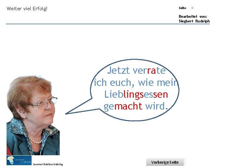 Übungsart: Weiter viel Erfolg! Seite: Titel: Quelle: 10 Bearbeitet von: Siegbert Rudolph Jetzt verrate