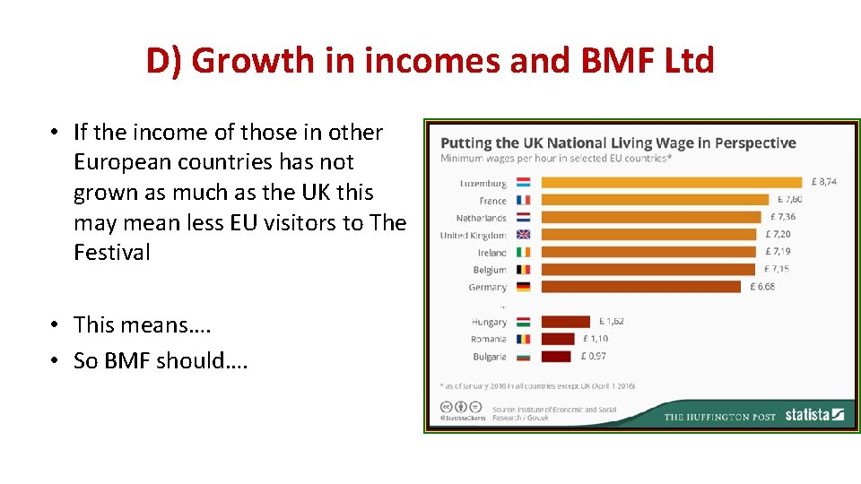 D) Growth in incomes and BMF Ltd • If the income of those in