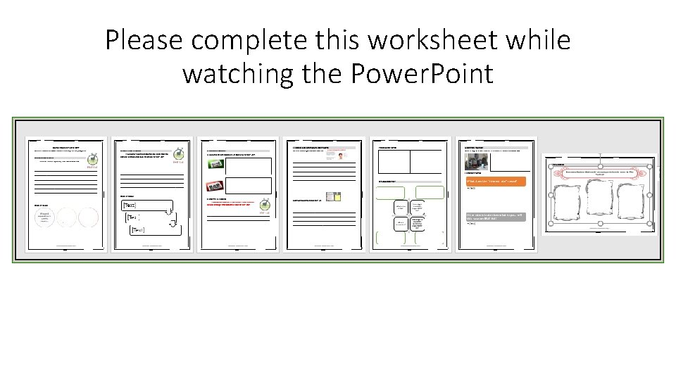 Please complete this worksheet while watching the Power. Point
