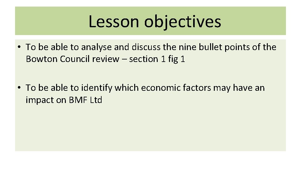 Lesson objectives • To be able to analyse and discuss the nine bullet points