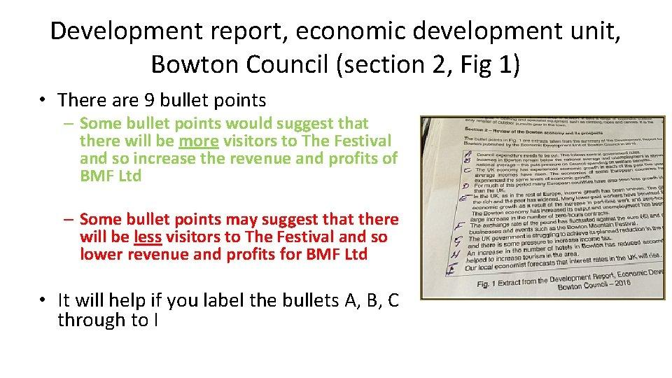 Development report, economic development unit, Bowton Council (section 2, Fig 1) • There are
