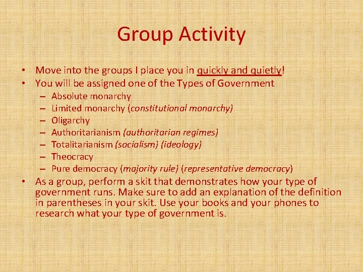 Group Activity • Move into the groups I place you in quickly and quietly!