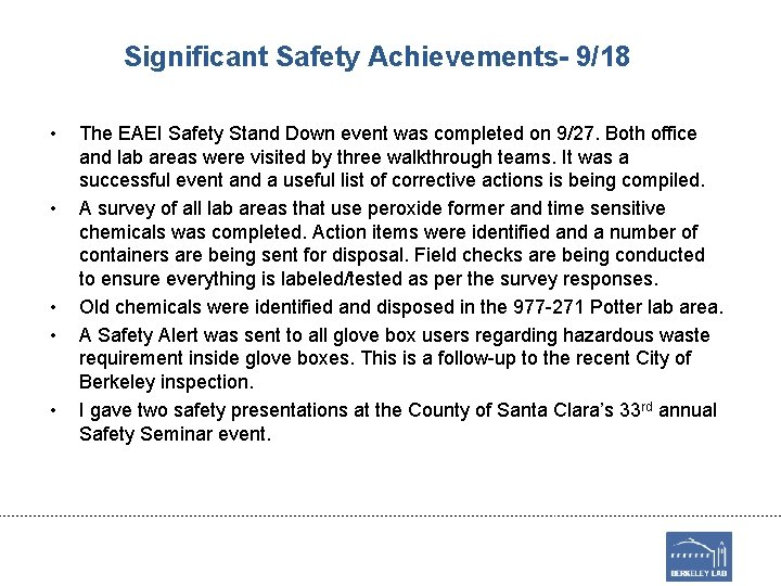 Significant Safety Achievements- 9/18 • • • The EAEI Safety Stand Down event was