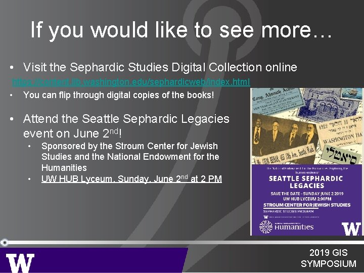 If you would like to see more… • Visit the Sephardic Studies Digital Collection
