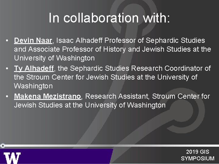 In collaboration with: • Devin Naar, Isaac Alhadeff Professor of Sephardic Studies and Associate
