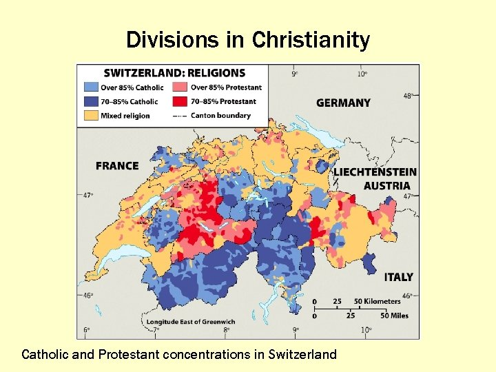 Divisions in Christianity Catholic and Protestant concentrations in Switzerland