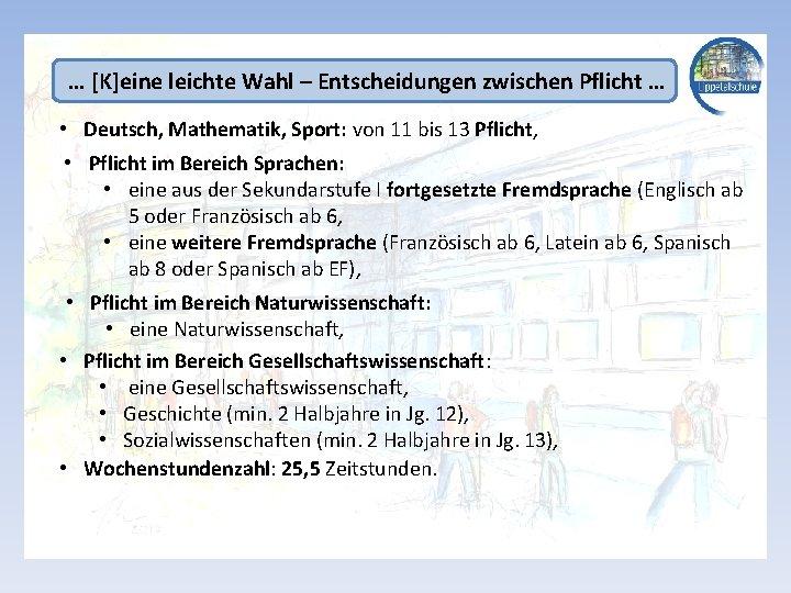 … [K]eine leichte Wahl – Entscheidungen zwischen Pflicht … • Deutsch, Mathematik, Sport: von
