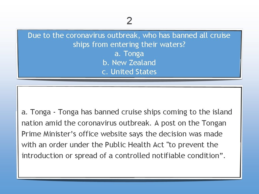 2 Due to the coronavirus outbreak, who has banned all cruise ships from entering