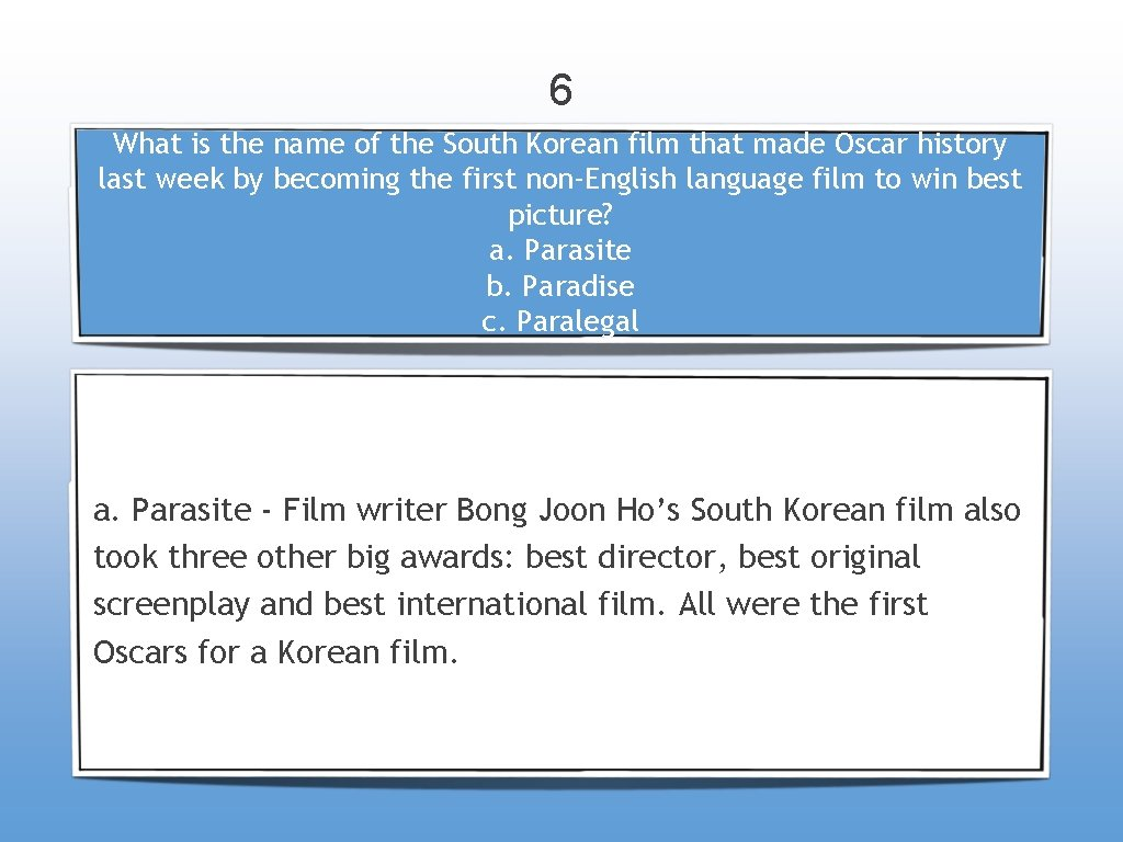 6 What is the name of the South Korean film that made Oscar history