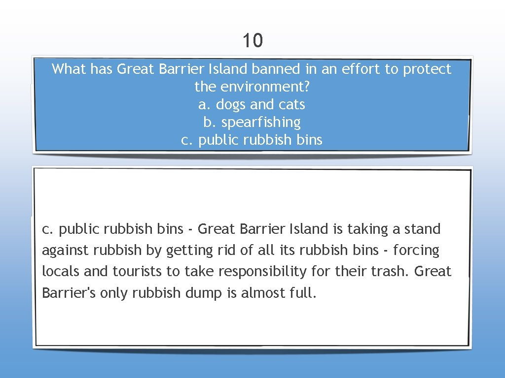 10 What has Great Barrier Island banned in an effort to protect the environment?