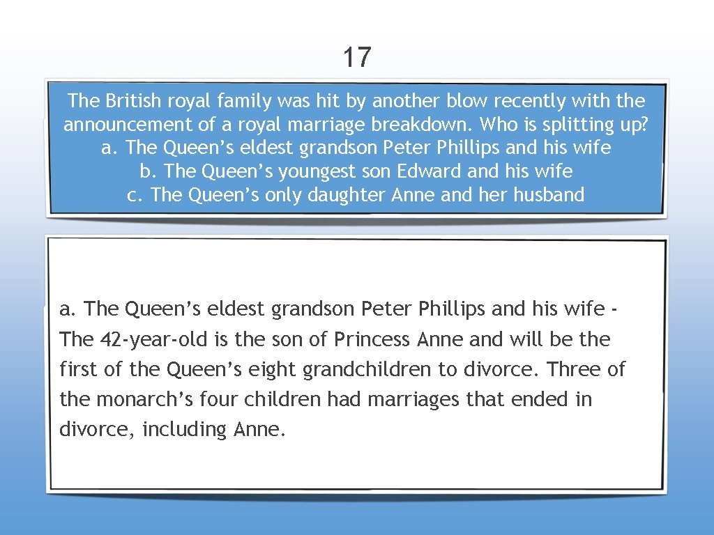 17 The British royal family was hit by another blow recently with the announcement