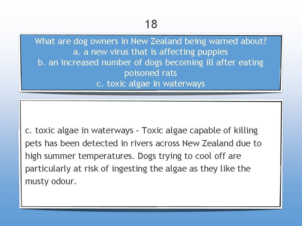 18 What are dog owners in New Zealand being warned about? a. a new