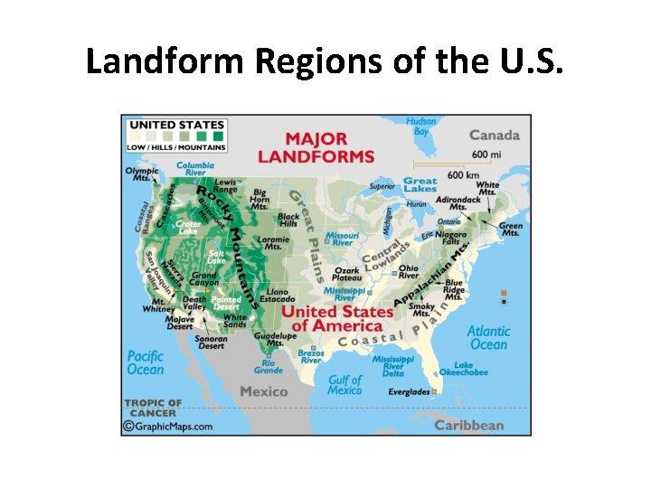 Landform Regions of the U. S.